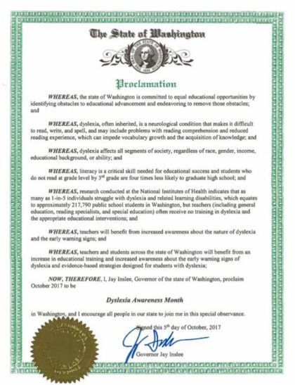 Dyslexia Signs Can Show Up Before Early >> Governor Jay Inslee Has Declared October To Be Dyslexia Awareness